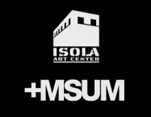 Isola Art Center +MSUM 1:1